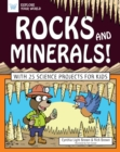 Rocks and Minerals! : With 25 Science Projects for Kids - eBook