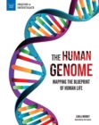 The Human Genome : Mapping the Blueprint of Human Life - eBook