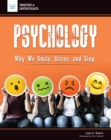 Psychology : Why We Smile, Strive, and Sing - eBook