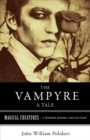 Vampyre: A Tale : Magical Creatures, A Weiser Books Collection - eBook