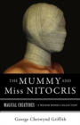 Mummy and Miss Nitocris : Magical Creatures, A Weiser Books Collection - eBook