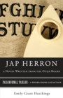 Jap Herron, A Novel Written from the Ouija Board :  Paranormal Parlor, A Weiser Books Collection - eBook