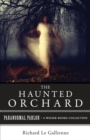 Haunted Orchard : Paranormal Parlor, A Weiser Books Collection - eBook