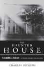 Haunted House : Paranormal Parlor, A Weiser Books Collection - eBook