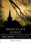 Dracula's Guest : Magical Creatures, A Weiser Books Collection - eBook