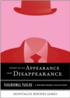 Story of an Appearance and Disappearance : Paranormal Parlor, A Weiser Books Collection - eBook