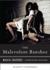 Malevolent Banshee : Magical Creatures, A Weiser Books Collection - eBook