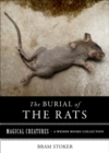 Burial of Rats : Magical Creatures, A Weiser Books Collection - eBook