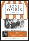 Sons of Osiris: A Side Degree : Magical Antiquarian, A Weiser Books Collection - eBook