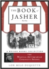 Book Of Jasher: Part One : Magical Antiquarian, A Weiser Books Collection - eBook