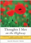 Thoughts I Met on the Highway : Create the Life You Want - eBook