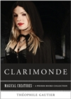 Clarimonde : Magical Creatures, A Weiser Books Collection - eBook