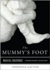 Mummys Foot : Magical Creatures, A Weiser Books Collection - eBook