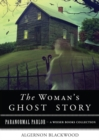 Woman's Ghost : Paranormal Parlor, A Weiser Books Collection - eBook