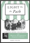 Light on the Path : Magical Antiquarian, A Weiser Books Collection - eBook
