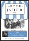 Book Of Jasher: Part Two : Magical Antiquarian, A Weiser Books Collection - eBook