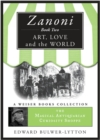 Zanoni Book Two: Art, Love, and the World : Magical Antiquarian, A Weiser Books Collection - eBook