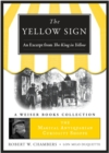 Yellow Sign, An Excerpt from the King in Yellow : Magical Antiquarian, A Weiser Books Collection - eBook