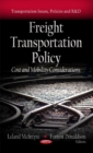 Freight Transportation Policy : Cost & Mobility Considerations - Book