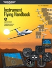 Instrument Flying Handbook : FAA-H-8083-15B - eBook