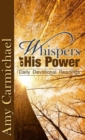 WHISPERS OF HIS POWER - Book