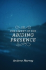 SECRET OF THE ABIDING PRESENCE THE - Book