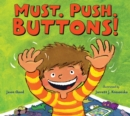 Must. Push. Buttons! - eBook