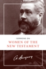Sermons on Women of the New Testament - Book