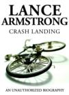 Lance Armstrong - Crash Landing - eBook
