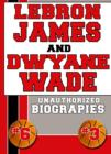 Lebron James and Dwyane Wade - eBook