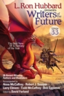 L. Ron Hubbard Presents Writers of the Future Volume 33 : Science Fiction and Fantasy Anthology 2017 and Advice to Writers - eBook