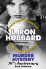 Murder Mystery 10th Anniversary Book Collection (False Cargo, Hurricane, Mouthpiece and The Slickers) - eBook