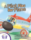 A Pilot Flies Her Plane - eBook