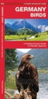 Germany Birds : A Folding Pocket Guide to Familiar Species - Book