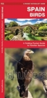 Spain Birds : A Folding Pocket Guide to Familiar Species - Book