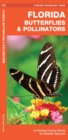 Florida Butterflies & Pollinators : A Folding Pocket Guide to Familiar Species - Book