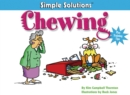Chewing : Plus Training Tips - eBook