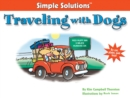 Traveling With Dogs : By Car, Plane And Boat - eBook