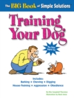 The Big Book of Simple Solutions : Training Your Dog - eBook