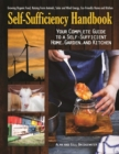 The Self-Sufficiency Handbook : Your Complete Guide to a Self-Sufficient Home, Garden, and Kitchen - Book