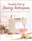 Complete Book of Sewing Techniques : More Than 30 Essential Sewing Techniques for You to Master - eBook