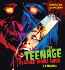 The Teenage Slasher Movie Book, 2nd Revised and Expanded Edition - Book