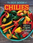 The Hot Book of Chilies, 3rd Edition - Book