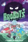 BroBots and the Shoujo Shenanigans! - Book