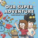 Our Super Adventure: Press Start to Begin - Book