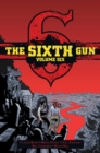 Sixth Gun: Gunslinger Edition, Vol. 6 - Book