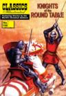 Knights of the Round Table (with panel zoom)    - Classics Illustrated - eBook