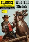Wild Bill Hickok (with panel zoom)    - Classics Illustrated - eBook