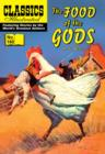 The Food of the Gods (with panel zoom)    - Classics Illustrated - eBook