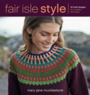 Fair Isle Style : 20 Fresh Designs for a Classic Technique - eBook